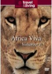 Travel & Living : África Viva - Vol. 1