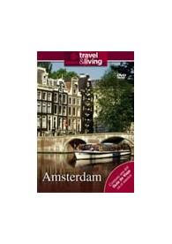 Travel & Living : Amsterdam