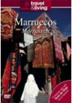 Travel & Living : Marruecos