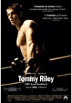 Tommy Riley : El luchador