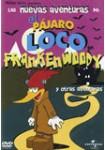 Las Nuevas Aventuras de El Pájaro Loco: Vol. 3: Frankenwoody y Otras Aventuras