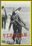 Vietnam, La Guerra Nunca Vista