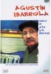 AGUSTIN IBARROLA: ENTRE EL ARTE Y LA LIBERTAD