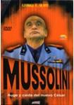 Mussolini : La Historia Desconocida