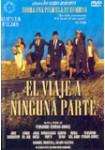 El Viaje a Ninguna Parte: Edición Especial Coleccionista