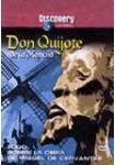 Discovery Channel : Don Quijote de la Mancha