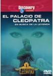 El Palacio de Cleopatra: En Busca de la Leyenda