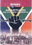 Apartheid - Un Futuro Incierto