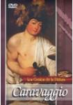 Los Genios de la Pintura: Caravaggio