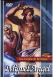 Los Genios de la Pintura: Miguel Ángel