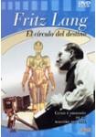 Fritz Lang, El Círculo del Destino
