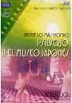 Andalucía - Desde lo más Hondo: I - Silverio + II - El Museo Japonés