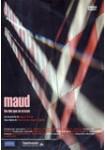 Maud (Las Dos que se Cruzan)