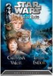 Star Wars: Los Ewoks: Caravana de Valor y La Lucha por Endor