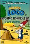 Las Nuevas Aventuras de El Pájaro Loco: Vol. 19: Incordio Hormiguero y Otras Aventuras