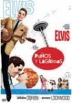 Elvis: Puños y Lágrimas