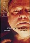 Solo Contra Todos (V.O.S.)