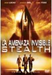 La Amenaza Invisible, Stealth