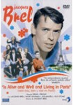 Jacques Brel: Is Alive and Well and Living in Paris