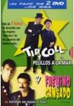 Pack Tip y Coll + Faemino y Cansado