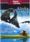 Travel & Living : Alaska Viva - Canadá Salvaje