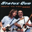 Rock 'Til You Drop (Status Quo) (3 CD Edición Deluxe)