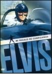 Elvis: Mi Regalo de Cumpleaños