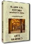 EL ARTE Y SU HISTORIA EN LA PENÍNSULA IBÉRICA: Arte Islámico  DVD