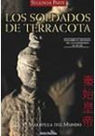 Los soldados de Terracota II, La octava maravilla del mundo