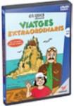 Viatges extraordinaris DVD