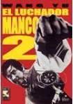 El Luchador Manco 2
