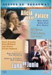 Alicia en el Palace + Luna de Junio (V.O.S.)