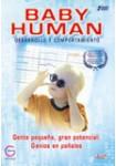 Baby Human: Desarrollo y Comportamiento, Gente pequeña, gran potencial: Genios en pañales.