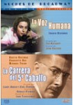 La Voz Humana + La Carrera del 5° Caballo
