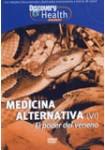Medicina Alternativa VI: El Poder del Veneno