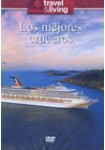 Travel & Living : Los Mejores Cruceros