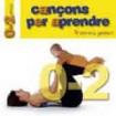 Cançons per aprendre 0-3 anys Vol. I (Dàmaris Gelabert) CD