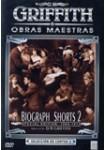 Biograph Shorts 2 (D.W. Griffith)