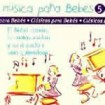 Clásicos para Bebes (5). : MUSICA PARA BEBES.