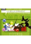 La bella Dorment (CD-ROM) TÍTIRIS ( Catalan )