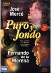 Puro y Jondo: José Mercé - Fernando de la Morena