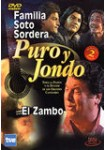 Puro y Jondo: Familia Soto Sordera - El Zambo