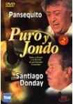 Puro y Jondo: Pansequito - Santiago Donday