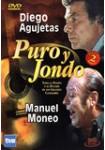 Puro y Jondo: Diego Agujetas - Manuel Moneo