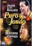 Puro y Jondo: Juana la del Revuelo - Mariana Cornejo
