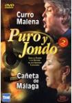 Puro y Jondo: Curro Malena - Cañeta de Málaga