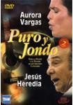 Puro y Jondo: Aurora Vargas - Jesús Heredia