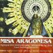 Misa Aragonesa: Amigos de la Jota (CD)