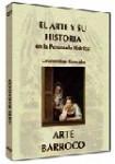 EL ARTE Y SU HISTORIA EN LA PENÍNSULA IBÉRICA:  Arte Barroco DVD