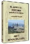 EL ARTE Y SU HISTORIA EN LA PENÍNSULA IBÉRICA:  Arte Renacentista DVD